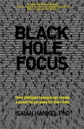 Εικόνα της Black Hole Focus: How Intelligent People Can Create a Powerful Purpose for Their Lives