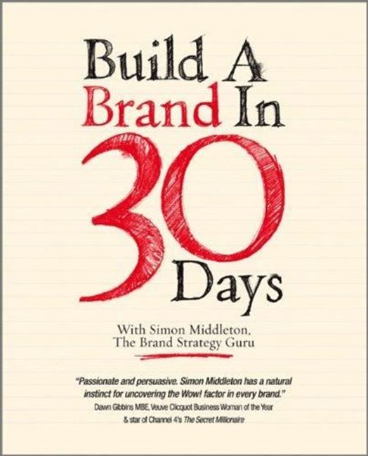 Εικόνα από Build a Brand in 30 Days: With Simon Middleton, The Brand Strategy Guru