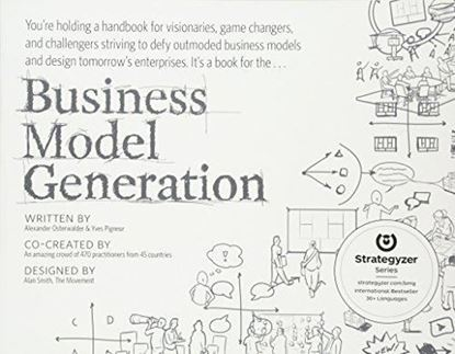 Εικόνα της Business Model Generation: A Handbook for Visionaries, Game Changers, and Challengers