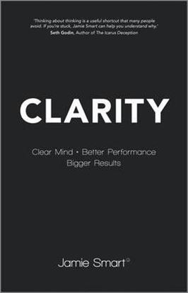 Εικόνα της Clarity: Clear Mind, Better Performance, Bigger Results