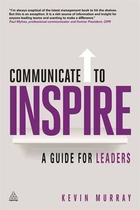 Εικόνα της Communicate to Inspire: A Guide for Leaders
