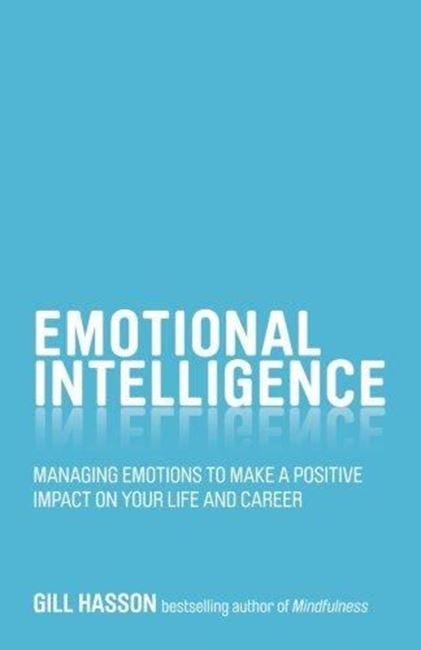 Εικόνα από Emotional Intelligence: Managing emotions to make a positive impact on your life and career