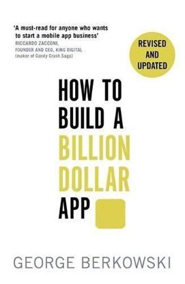 Εικόνα της How to Build a Billion Dollar App