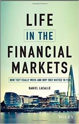 Εικόνα της Life in the Financial Markets: How They Really Work And Why They Matter To You