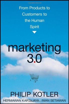 Εικόνα της Marketing 3.0: From Products to Customers to the Human Spirit
