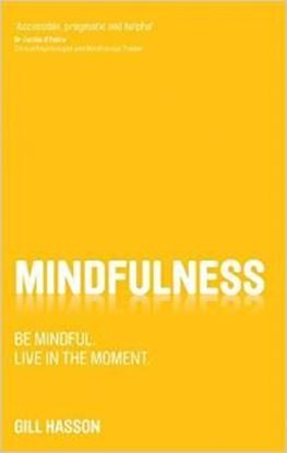 Εικόνα της Mindfulness: Be mindful. Live in the moment