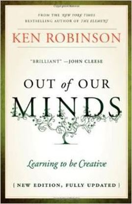 Εικόνα της Out of Our Minds: Learning to be Creative