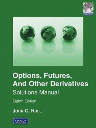 Εικόνα της Solutions Manual for Options, Futures & Other Derivatives