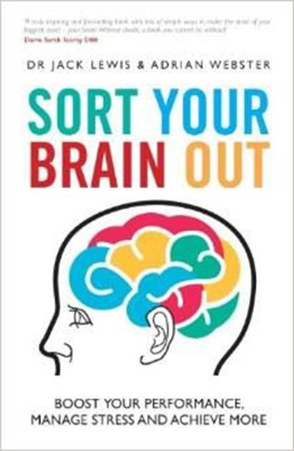 Εικόνα από Sort Your Brain Out: Boost Your Performance, Manage Stress and Achieve More