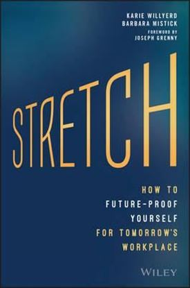 Εικόνα της Stretch : The Five Practices to Future-Proof Yourself in Tomorrow's Workplace