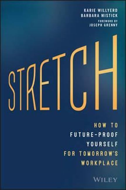 Εικόνα από Stretch : The Five Practices to Future-Proof Yourself in Tomorrow's Workplace