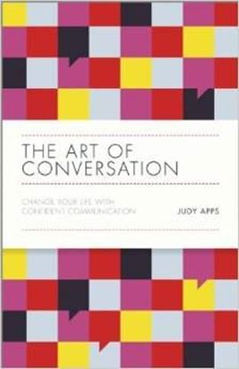 Εικόνα της The Art of Conversation: Change Your Life with Confident Communication