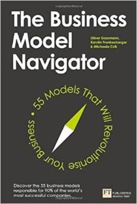 Εικόνα της The Business Model Navigator: 55 Models That Will Revolutionise Your Business