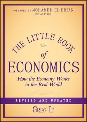 Εικόνα της The Little Book of Economics : How the Economy Works in the Real World