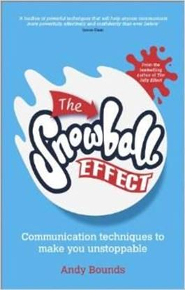 Εικόνα της The Snowball Effect: Communication Techniques to Make You Unstoppable