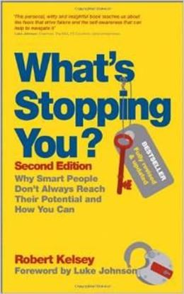 Εικόνα της What's Stopping You?: Why Smart People Don't Always Reach Their Potential and How You Can