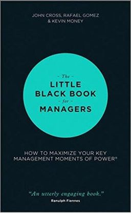 Εικόνα της The Little Black Book for Managers: How to Maximize Your Key Management Moments of Power