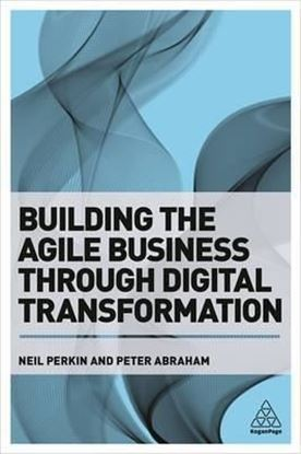 Εικόνα της Building the Agile Business through Digital Transformation