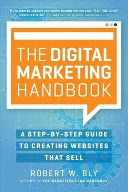 Εικόνα από The Digital Marketing Handbook : A Step-By-Step Guide to Creating Websites That Sell
