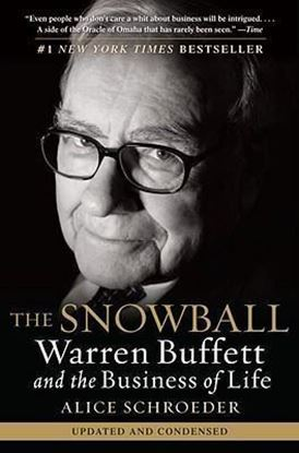 Εικόνα της The Snowball : Warren Buffett and the Business of Life