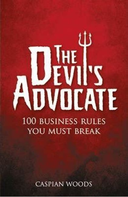 Εικόνα από The Devil's Advocate: 100 Business Rules You Must Break