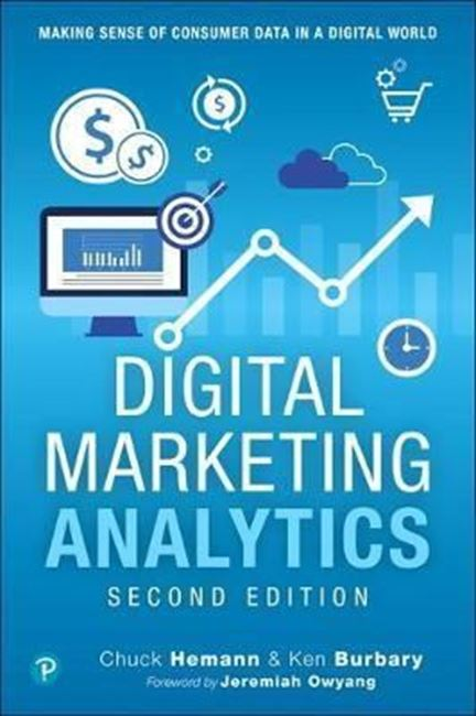 Εικόνα από Digital Marketing Analytics : Making Sense of Consumer Data in a Digital World
