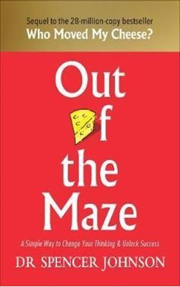 Εικόνα της Out of the Maze : A Simple Way to Change Your Thinking & Unlock Success
