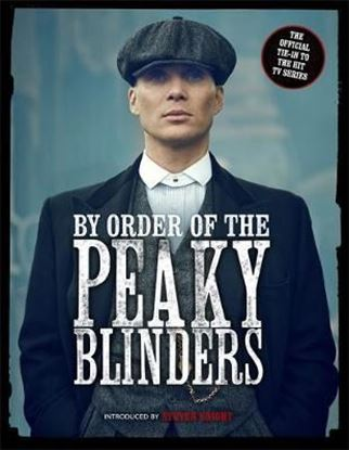 Εικόνα της By Order of the Peaky Blinders